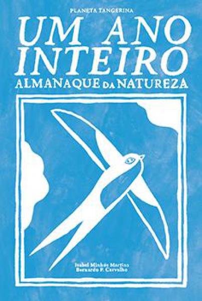 Um ano inteiro ' Almanaque da natureza '